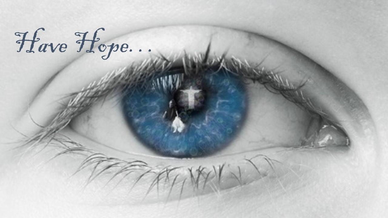 Have Hope Photo via Pixabay